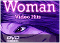 Woman Video Hits DVDs